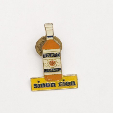 Pin's Pastis Ricard sinon rien ! Ultra Collector