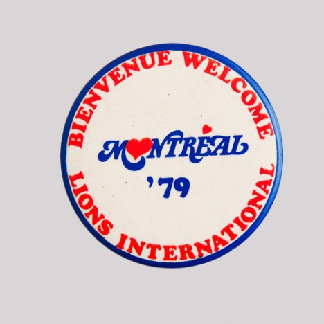 Badge bienvenue Montréal 1979 - Lions International