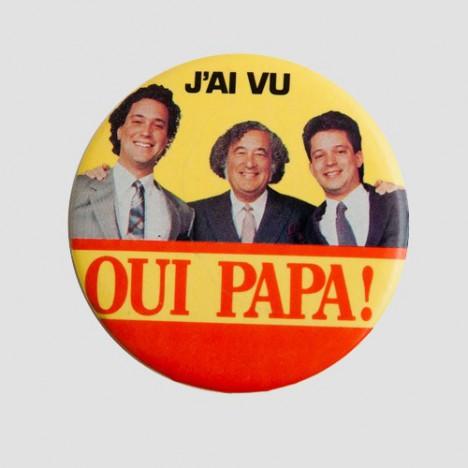 Badge Québécois Kitsch Publicité Pour Au Bon Marché Oui Papa Montréal Années 80 Boutique Vintage